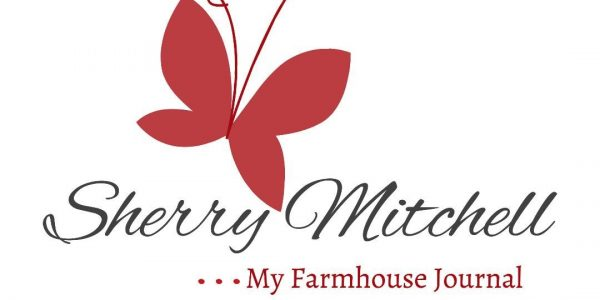 Sherry Mitchell…  My Farmhouse Journal